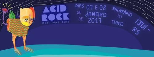 NOIA Eventos - Acid Rock Festival 2017 - 07 e 08 de Janeiro 2017 - Ijuí - RS