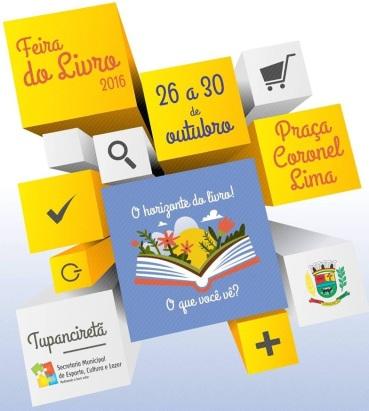 NOIA Eventos - Feira do Livro 2016 - 26 a 30 de Outubro 2016 - Tupanciretã - RS