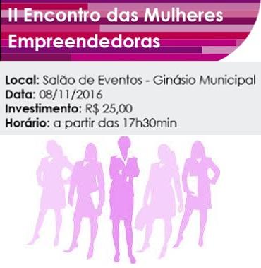 NOIA Eventos.com - II Encontro das Mulheres Empreendedoras - 08 de Novembro 2016 - Panambi - RS b
