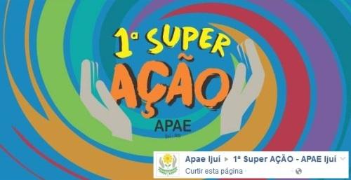 NOIA EVENTOS - 1ª Super Ação APAE Ijuí - 01 de Dezembro 2016 - Ijuí - RS