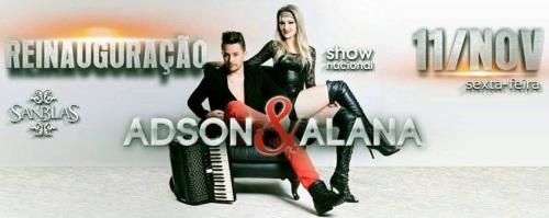 NOIA EVENTOS - Adson e Alana - Show Nacional - 11 de Novembro 2016 - Não-Me-Toque - RS