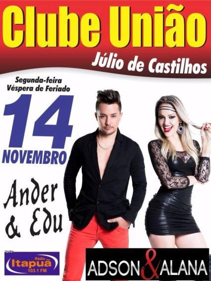NOIA EVENTOS - Adson e Alana - Show Nacional - 14 de Novembro 2016 - Júlio de Castilhos - RS