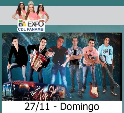 NOIA EVENTOS - Banda Top Show - Expo CDL - 27 de Novembro 2016 - Panambi - RS