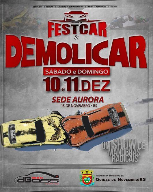NOIA EVENTOS - FestCar e Demolicar - 10 e 11 de Dezembro 2016 - Quinze de Novembro - RS