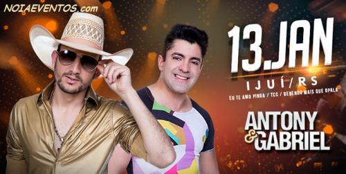 NOIAEVENTOS.com - Antony e Gabriel - Eu te Amo Pinga, TCC, Bebendo Mais Que Opala - 13 de Janeiro 2017 - Ijuí -RS
