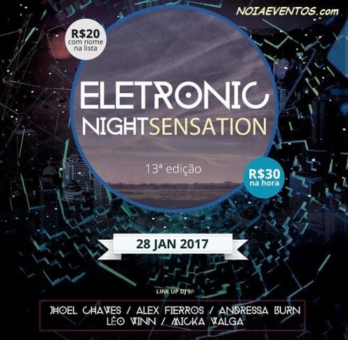 NOIAEVENTOS.com - Night Sensation Eletronic - 28 de Janeiro 2017 - Santo Ângelo - RS