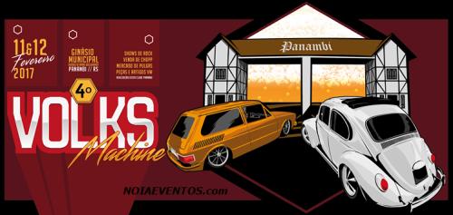 NOIAEVENTOS.com - 4º Volks Machine - 11 e 12 de Fevereiro 2017 - Panambi - RS
