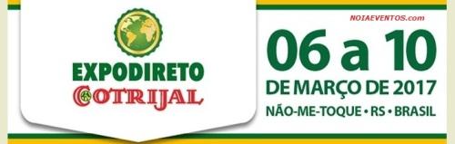 NOIAEVENTOS.com - Expodireto Cotrijal - 06 a 10 de Março 2017 - Não-Me-Toque - RS