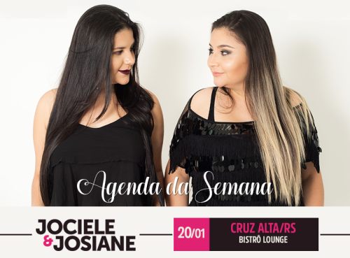 NOIAEVENTOS.com - Jociele e Josiane - 20 de Janeiro 2017 - Cruz Alta - RS