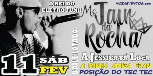 NOIAEVENTOS.com - MC Jair da Rocha - 11 de Fevereiro 2017 - Ijuí - RS