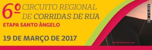 NOIAEVENTOS.com - VI Circuita Regional de Corridas de Rua - 19 de Março 2017 - 1ª Etapa - Santo Ângelo - RS.