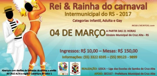 NOIAEVENTOS.com - Rei e Rainha do Carnaval Intermunicipal do RS - 04 de Março 2017 - Cruz Alta - RS