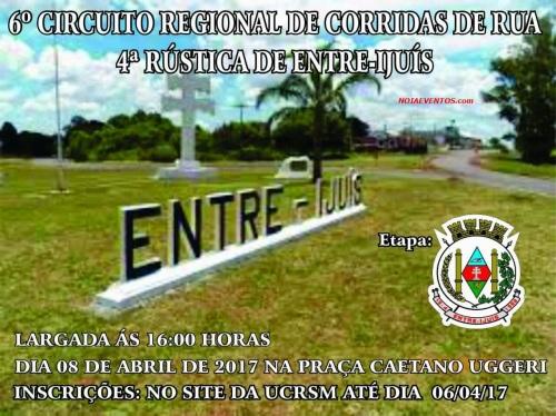 NOIAEVENTOS.com - VI Circuito Regional de Corridas de Rua – 08 de Abril 2017 – 2ª Etapa – Entre-Ijuís – RS
