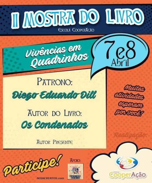 NOIAEVENTOS.com - II Mostra do Livro - Escola Cooperação - de 07 a 08 de Abril 2017 - Cruz Alta - RS