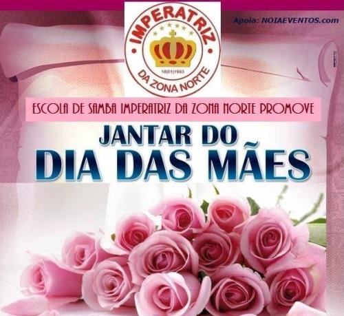 NOIAEVENTOS.com - Jantar do Dia das Mães - Imperatriz da Zona Norte - 13 de Maio 2017 - Cruz Alta - RS