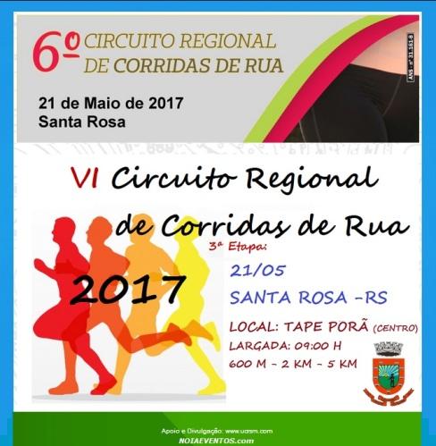 NOIAEVENTOS.com - VI Circuito Regional de Corridas de Rua - 21 de Maio 2017 - 3ª Etapa - Santa Rosa - RS