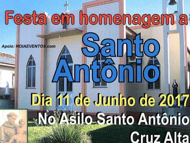 NOIAEVENTOS.com - Festa em Homenagem a Santo Antônio - 11 de Junho de 2017 - Asilo Santo Antônio - Cruz Alta - RS