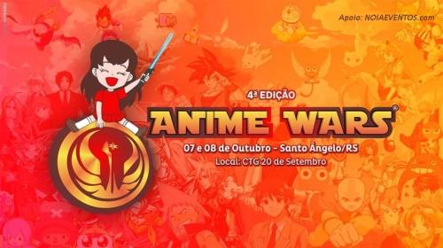 NOIAEVENTOS.com - Anime Wars 4 Edição - 07 e 08 de Outubro 2017 - Santo Ângelo - RS