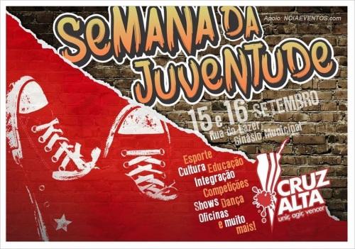 NOIAEVENTOS.com - Semana da Juventude - Cruz Alta