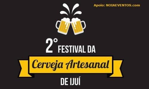 NOIAEVENTOS.com - II Festival da Cerveja Artesanal - Ijuí