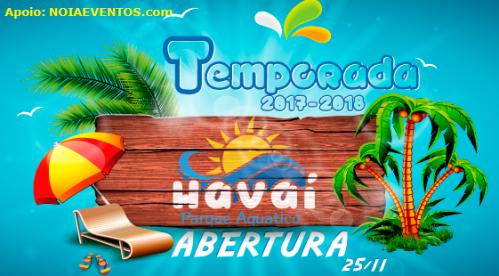 NOIAEVENTOS.com - Parque Aquático Havaí - Abertura da Temporada 2017-2017 - Ijui